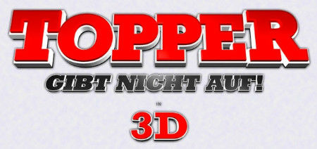 """""""Topper gibt nicht auf!"""" in 3D"""