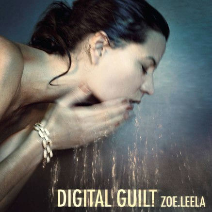 "Albumcover ""Digital Guilt"" ZOE.LEELA (Fotocredit: TOMPiGS.COM)"