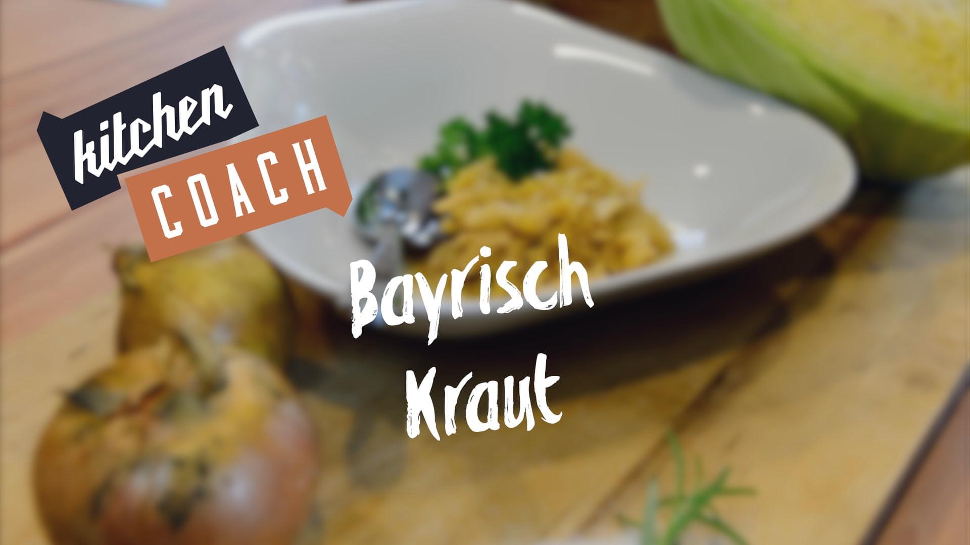 """""""Bayrisch Kraut"""" Kitchencoach"""