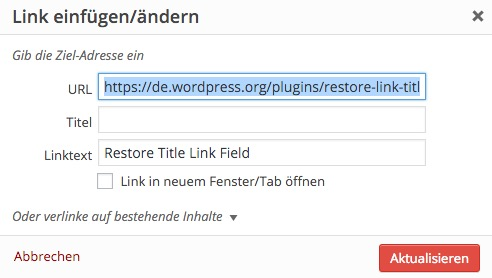 WordPress mit Plugin Restore Link Title Field
